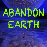 Abandon Earth - Earth to Love